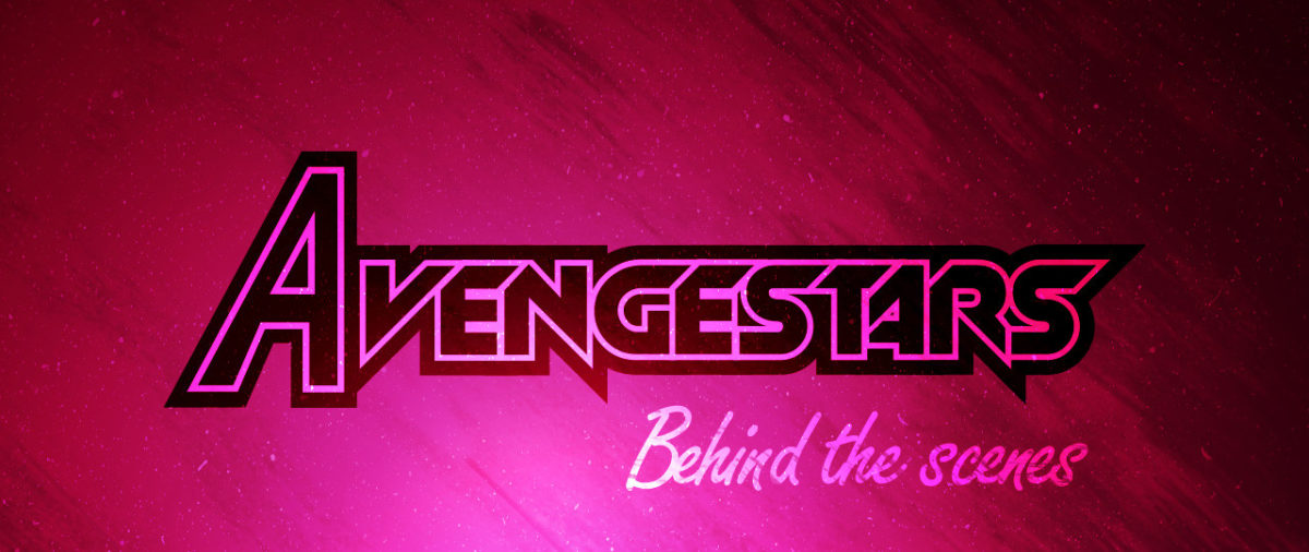 Avengestars – Behind the Scenes