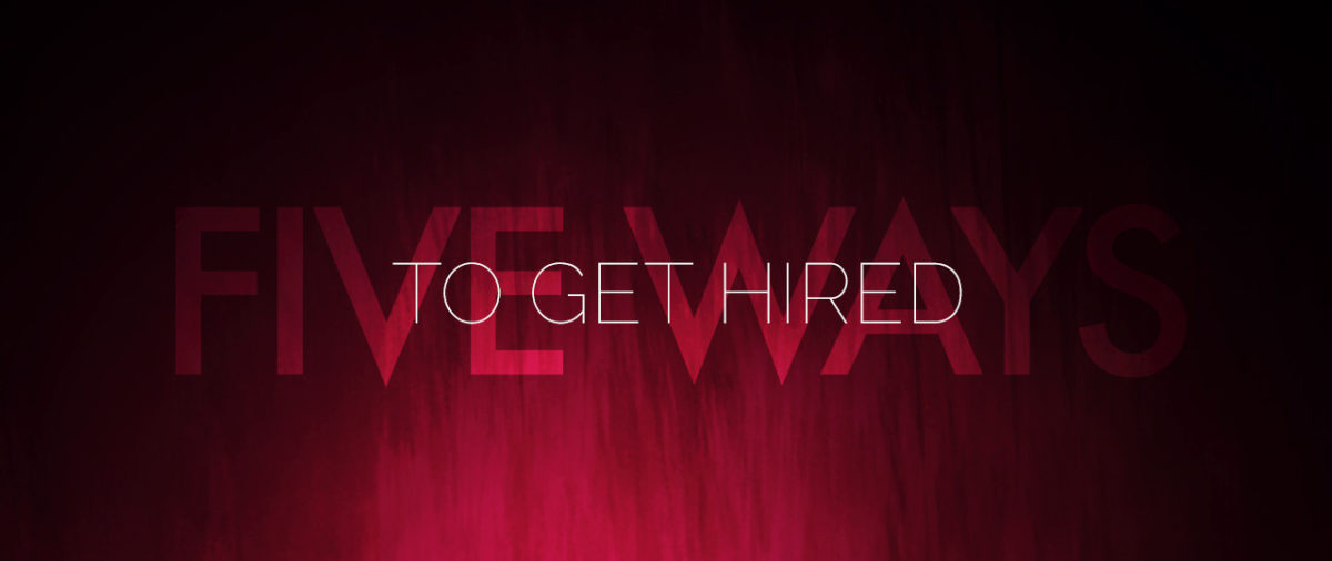 5 ways to get hired in the creative industry