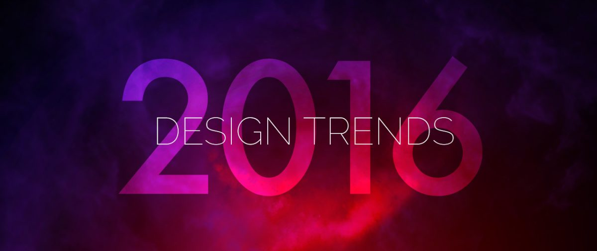 6 Design Trends in 2016